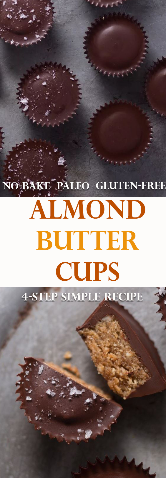 No-Bake, Paleo, Gluten-Free, Almond Butter Cups, 4-Step Simple Recipe.